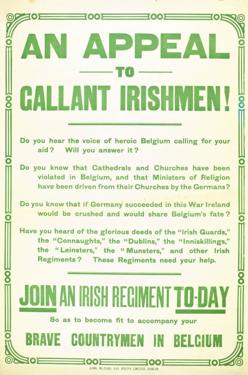 A recruiting poster. Note the call to defend Belgium, and by extension assert the autonomy of Ireland